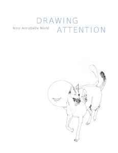 Nina Annabelle Maerkl_Drawing Attention_Katalog_Titel